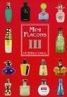 'Mini Flacons International, Bd.3' , komplett farbig: Sammlerkatalog für Parfumminiaturen