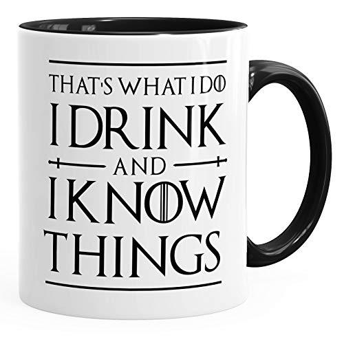 MoonWorks® Kaffee-Tasse Spruch I drink and i know things Geschenkidee und Bürotasse für Serienfans schwarz...