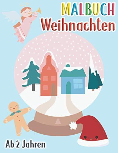 Malbuch Weihnachten ab 2: Das schöne Kritzelmalbuch zur Weihnachtszeit. Nikolausgeschenk für Mädchen und Jungen.