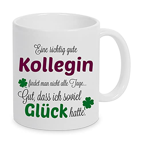 Eine richtig gute Kollegin - Danke sagen auf eine besondere Art. Tasse mit Spruch Kaffee Becher Geschenk Firma...