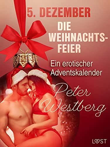 5. Dezember: Die Weihnachtsfeier – ein erotischer Adventskalender