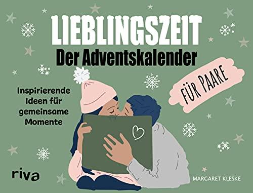 Lieblingszeit – Der Adventskalender für Paare: Inspirierende Ideen für gemeinsame Momente