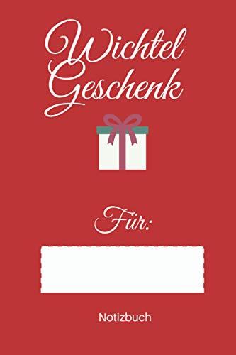 Wichtelgeschenk für ... Frohe Weihnachten Notizbuch: Personalisiertes Wichtelgeschenk Notizbuch Weihnachten für Frauen, Männer und Kinder I Wichtel Idee unter 10 € I A5 glänzend
