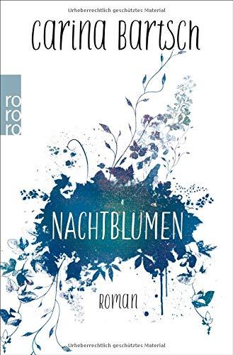 Nachtblumen: Roman