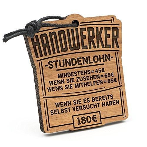Fashionalarm Schlüsselanhänger Stundenlohn Handwerker aus Holz mit Gravur | Lustige Geschenk Idee für Heimwerker Hobby Freizeit Beruf Job Arbeit