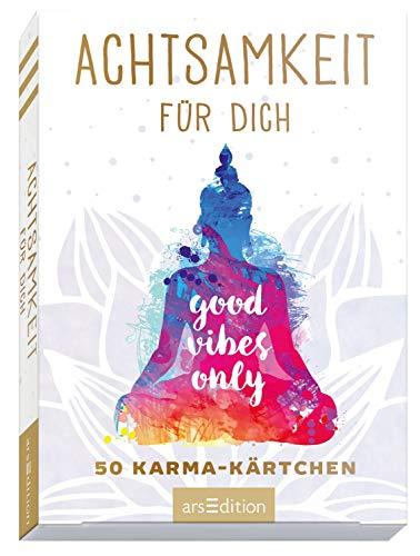 Achtsamkeit für dich: 50 Karma-Kärtchen | Schön gestaltete Achtsamkeitskarten in Geschenkbox zur Stressbewältigung im Alltag (Achtsamkeitskärtchen)
