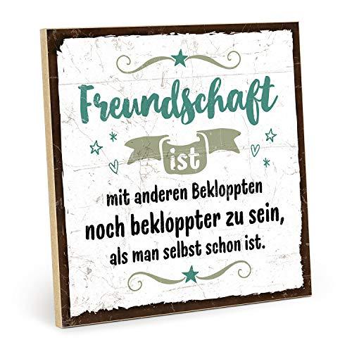 TypeStoff Holzschild mit Spruch – BEKLOPPTE Freunde – im Vintage-Look mit Zitat als Geschenk und...