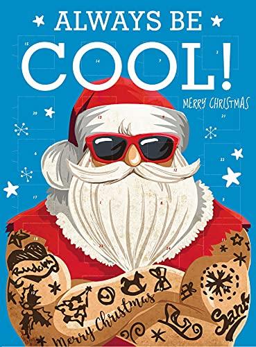 Windel Adventskalender – Weihnachtsmann – Always be cool – Merry Christmas – Schokolade